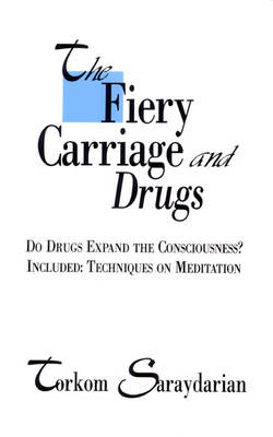 The Fiery Carriage and Drugs (Paperback)