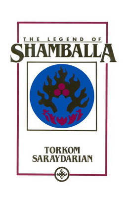 The Legend of Shamballa (Hardback)