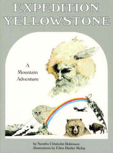 Expedition Yellowstone: A Mountain Adventure (Paperback)