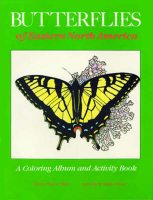 Butterflies of Eastern North America: A Coloring Album and Activity Book (Paperback)