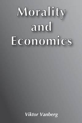 Morality and Economics (Paperback)