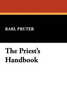 The Priest's Handbook (Paperback)