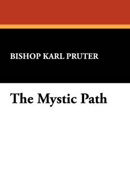 The Mystic Path (Paperback)
