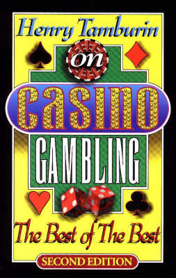 Henry Tamburin on Casino Gambling: The Best of the Best -- Second Edition (Paperback)