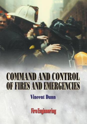 Command and Control of Fires and Emergencies (Paperback)