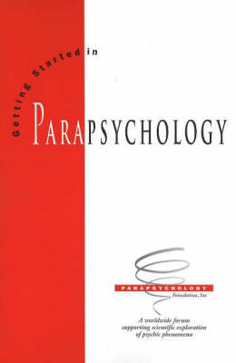 Getting Started in Parapsychology (Paperback)