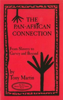 Pan-african Connection: From Slavery to Garvey and Beyond (Paperback)