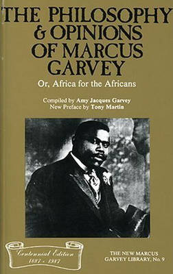 Philosophy And Opinions Of Marcus Garvey (Paperback)