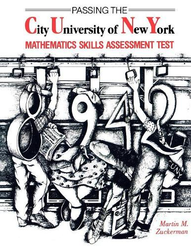 Passing the City University of New York Mathematics Skills Assessment Test (Paperback)