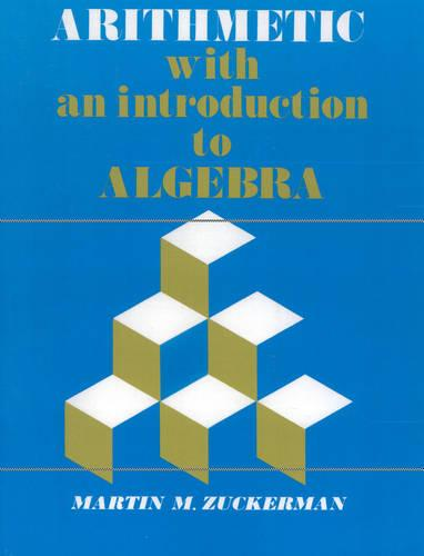 Arithmetic with an Introduction to Algebra (Paperback)