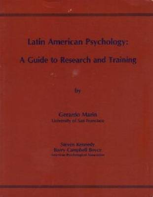 Latin American Psychology: A Guide to Research and Training (Paperback)