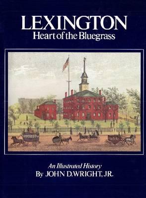 Lexington Heart of the Bluegrass (Paperback)