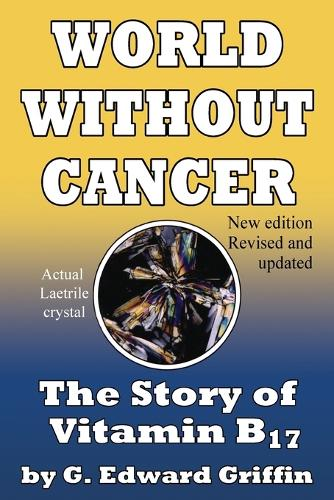 World Without Cancer (Paperback)
