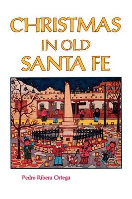 Christmas in Old Santa Fe (Paperback)
