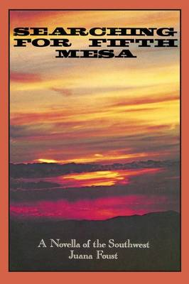 Searching for Fifth Mesa (Paperback)