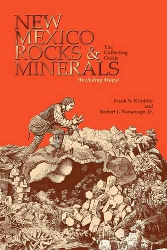 New Mexico Rocks and Minerals: The Collecting Guide (Paperback)