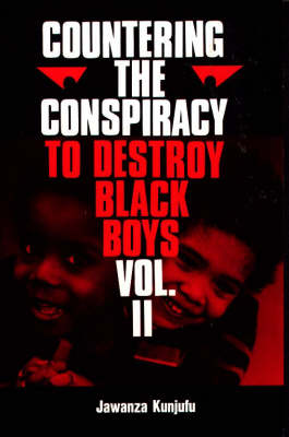Countering the Conspiracy to Destroy Black Boys Vol. II (Paperback)