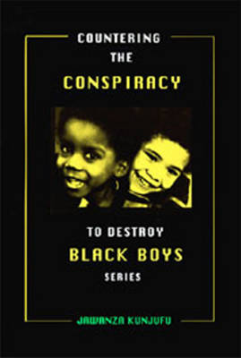 Countering the Conspiracy to Destroy Black Boys Vol. III: Jawanza Kunjufu (Paperback)