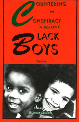 Countering the Conspiracy to Destroy Black Boys (Paperback)