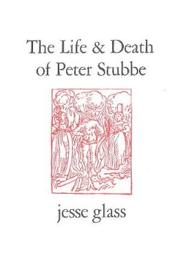 The Life & Death of Peter Stubbe (Paperback)