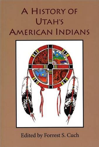 History Of Utah's American Indians (Paperback)