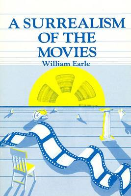 Surrealism of the Movies (Paperback)