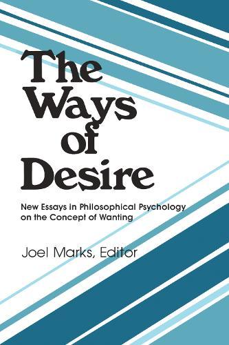 The Ways of Desire (Paperback)
