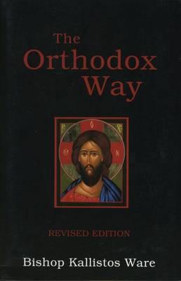 The Orthodox Way (Paperback)
