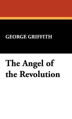 The Angel of the Revolution (Hardback)