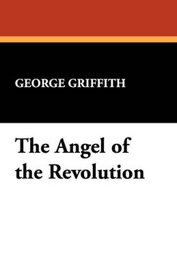 The Angel of the Revolution (Paperback)