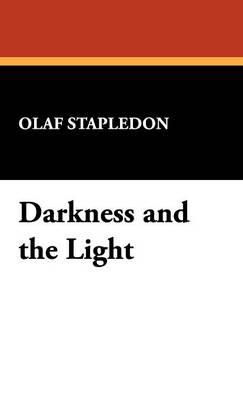 Darkness and the Light (Hardback)