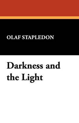 Darkness and the Light (Paperback)