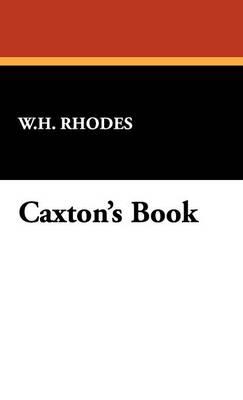 Caxton's Book (Hardback)