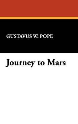 Journey to Mars (Hardback)