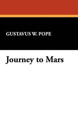 Journey to Mars (Paperback)