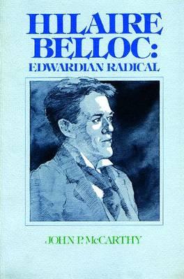 Hilaire Belloc: Edwardian Radical (Paperback)