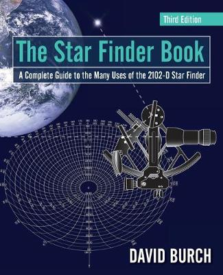 The Star Finder Book: A Complete Guide to the Many Uses of the 2102-D Star Finder (Paperback)