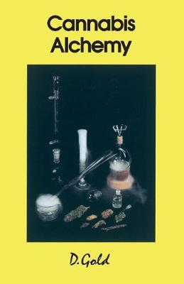 Cannabis Alchemy: Art of Modern Hashmaking (Paperback)