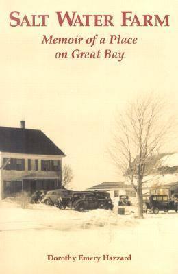 Salt Water Farm: Memoir of a Place on Great Bay (Paperback)
