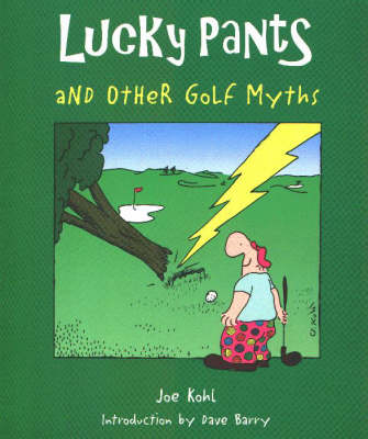 Lucky Pants and Other Golf Myths (Paperback)