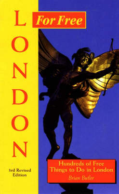 London for Free: Hundreds of Free Things to Do in London (Paperback)