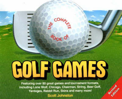 The Complete Book of Golf Games (Paperback)