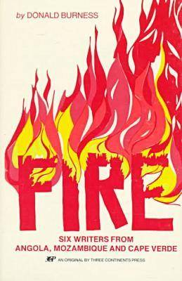 Fire: Six Writers from Angola, Mozambique and Cape Verde (Paperback)