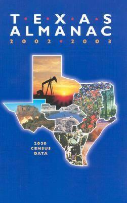 Texas Almanac: 2002/2003 (Hardback)