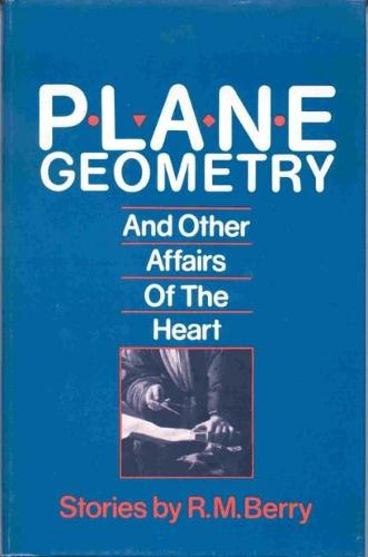 Plane Geometry and Other Affairs of the Heart (Hardback)