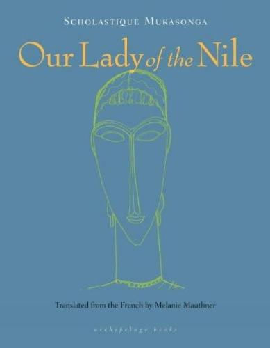 Our Lady Of The Nile: A Novel (Paperback)