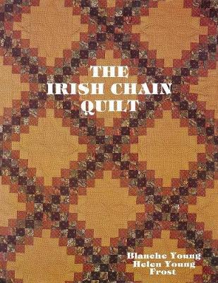 The Irish Chain Quilt (Paperback)