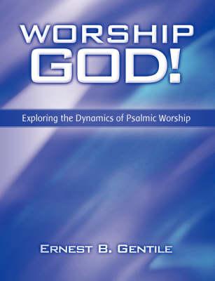 Worship God! (Paperback)