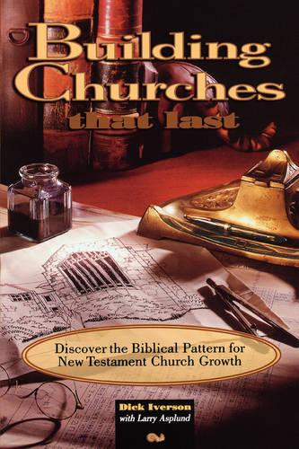 Building Churches That Last (Paperback)