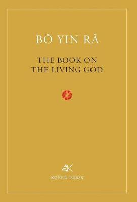 The Book on the Living God, Second Edition (Hardback)